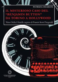 Il misterioso caso del Benjamin Button da Torino a Hollywood