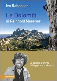 Le Dolomiti di Reinhold Messner