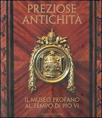 Preziose antichità: il Museo profano al tempo di Pio 6.