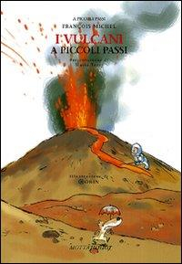 I vulcani a piccoli passi