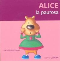 Alice la paurosa