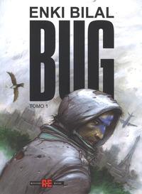 Bug / Enki Bilal. Tomo 1