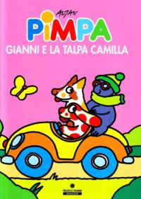 Pimpa, Gianni e la talpa Camilla
