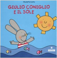 Giulio Coniglio e il sole / Nicoletta Costa