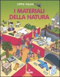 I materiali della natura