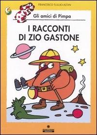 I racconti di zio Gastone