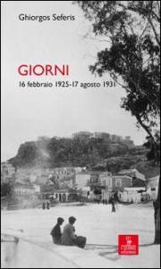 Giorni, 16 febbraio 1925 -17 agosto 1931