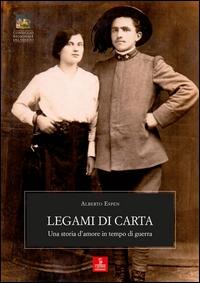 Legami di carta: una storia d'amore in tempo di guerra