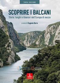 Scoprire i Balcani