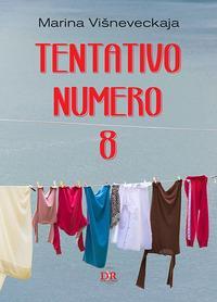 Tentativo numero 8