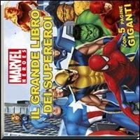 Il grande libro dei supereroi