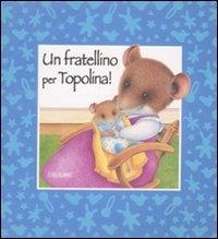Un fratellino per Topolina!