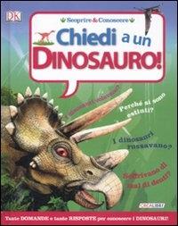 Chiedi a un dinosauro!
