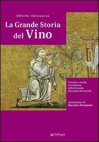 La grande storia del vino