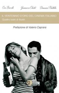 Il ventennio d'oro del cinema italiano