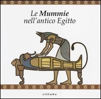 Le mummie nell'Antico Egitto