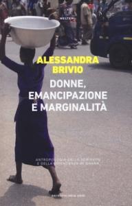 Donne, emancipazione e marginalità