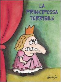 La principessa terribile