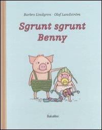 Sgrunt sgrunt Benny