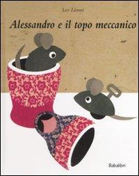 Alessandro e il topo meccanico