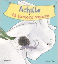 Achille e la lumaca veloce