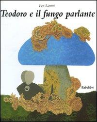 Teodoro e il fungo parlante