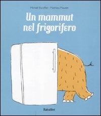 Un mammut nel frigorifero