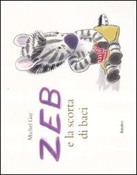 Zeb e la scorta di baci