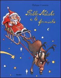 Babbo Natale e le formiche / Philippe Corentin