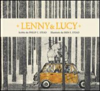 Lenny & Lucy / Philip C. Stead & Erin E. Stead