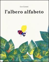 L'albero alfabeto / Leo Lionni