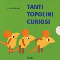 Tanti topolini curiosi