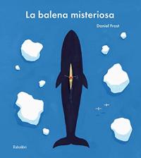 La balena misteriosa