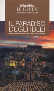Guida al Paradiso degli Iblei