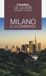 Milano e la Lombardia