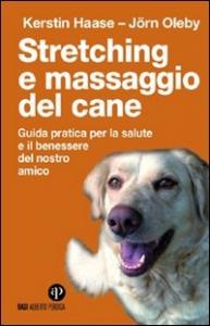 Stretching e massaggio del cane