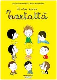 Il mio amico Tartattà