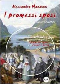 I promessi sposi / Alessandro Manzoni ; a cura di Stefano Motta