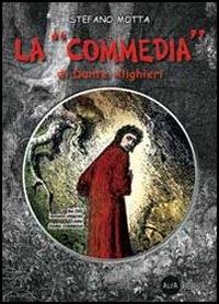 La Commedia di Dante Alighieri