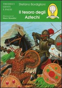 Il tesoro degli Aztechi / Stefano Bordiglioni ; illustrazioni di Mauro Monaldini
