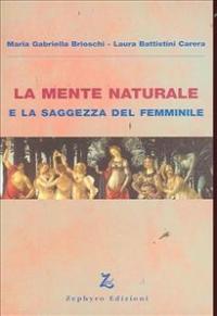 La mente naturale e la saggezza del femminile