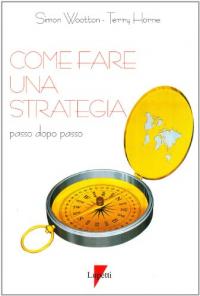 Come fare una strategia passo dopo passo