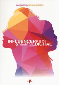 Influencer kids & mamme digital