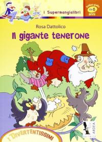 Il gigante Tenerone
