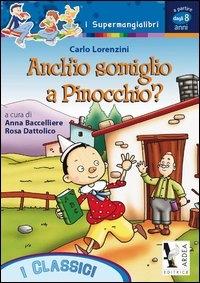 Anch'io somiglio a Pinocchio?
