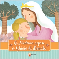 La Madonna appare a Ghiaie di Bonate