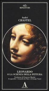 Leonardo o la scienza della pittura