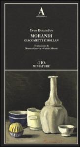 Morandi Giacometti e Hollan