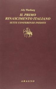 Il primo Rinascimento italiano