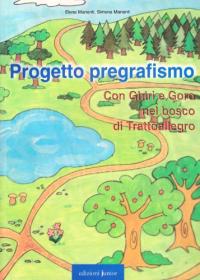 Progetto pregrafismo